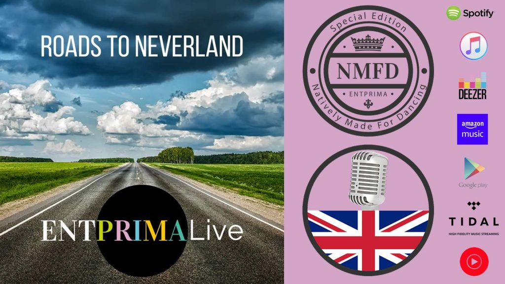 Roads to Neverland - Entprima Live