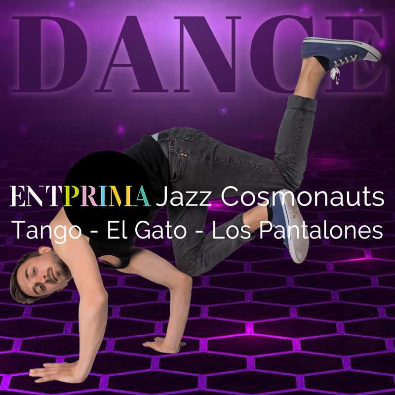 Tango - El Gato - Los Pantalones - Entprima Jazz Cosmonauts