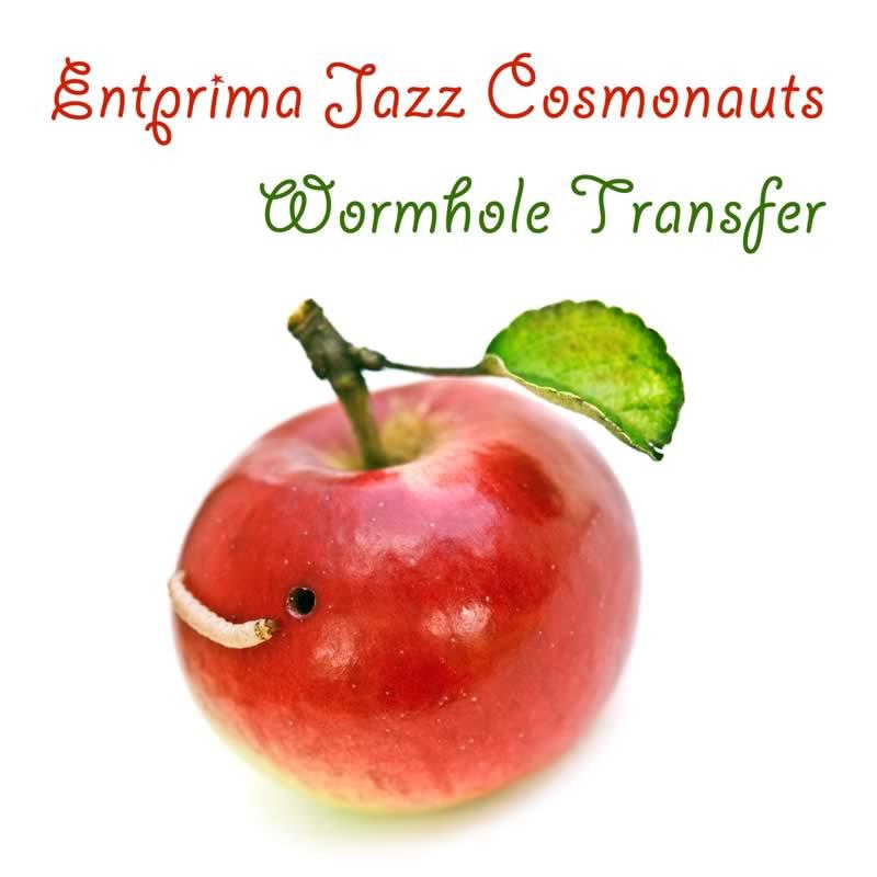 Wormhole Transfer - Entprima Jazz Cosmonauts
