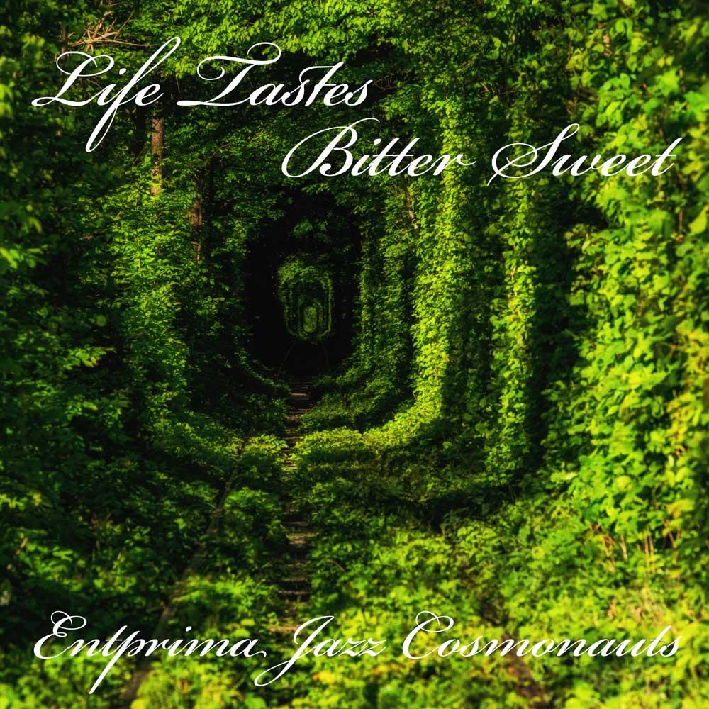 Blas Bywyd Melys Chwerw - Entprima Jazz Cosmonauts