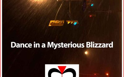Dance in a Mysterious Blizzard